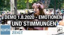 """Emotionen und Stimmungen auf der Demo """"Das Ende der Pandemie – Der Tag der Freiheit"""" am 1.8.2020 by KenFM Kanal"""