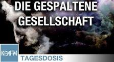 Die gespaltene Gesellschaft - Tagesdosis 17.6.2020 by KenFM Kanal