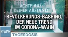Bevölkerungs-Bashing, der neue Trend im Corona-Wahn – Tagesdosis 27.6.2020 by KenFM Kanal